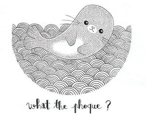 "Carte ""What the phoque ? """