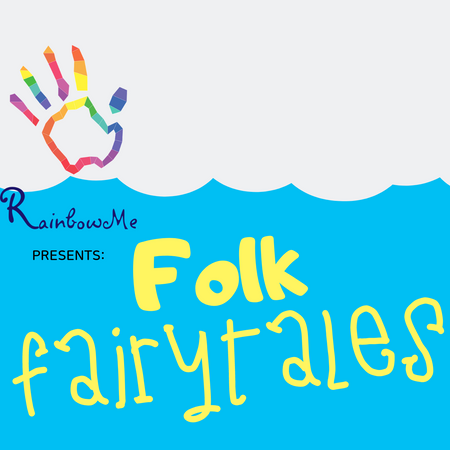 RainbowMe Kids Presents: Folk Fairytales- Preview Episode 0