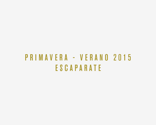 Post escaparate Primavera - Verano 2015