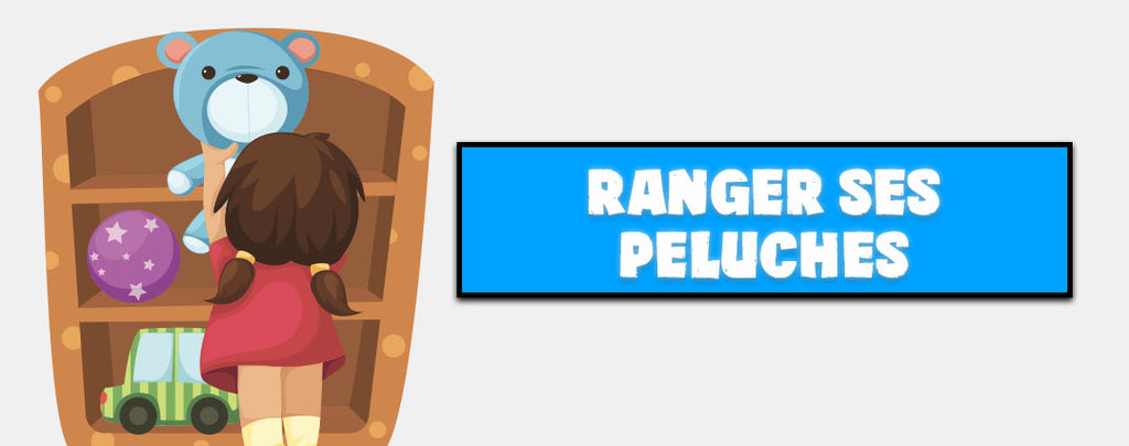 Comment Ranger ses Peluches ? [Solution Rapide]