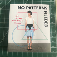 No Patterns Needed: DIY Couture from Simple Shapes by Rosie Martin (Paperback Book, 2016)