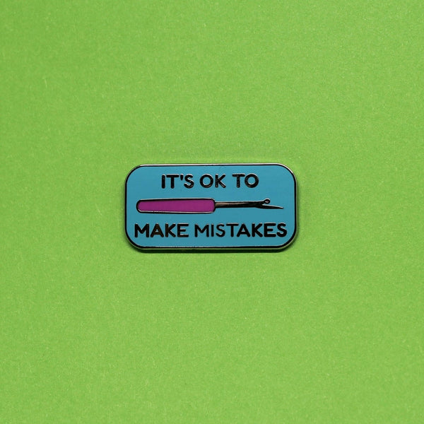 It's okay to make mistakes seam ripper pin badge