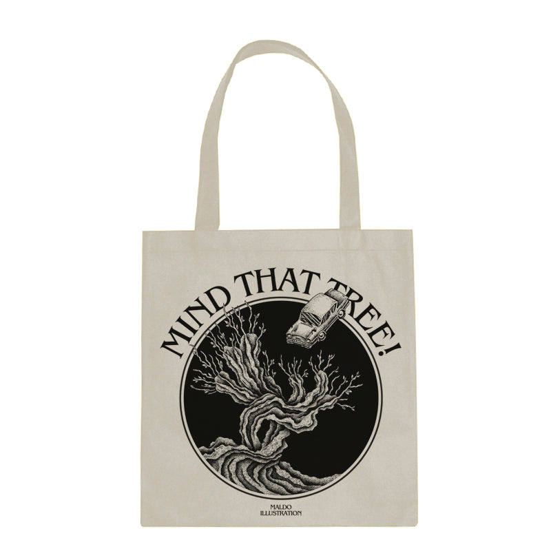 MIND THAT TREE! - Tote Bag
