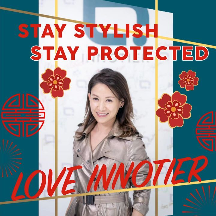 Happy Chinese New Year!  Stay Stylish. Stay Protected.
