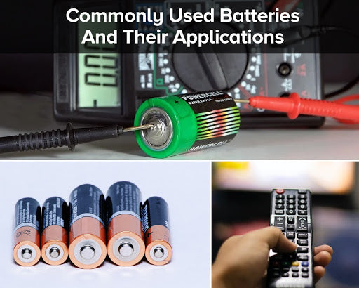 commonly used batteries and its applications powerlii