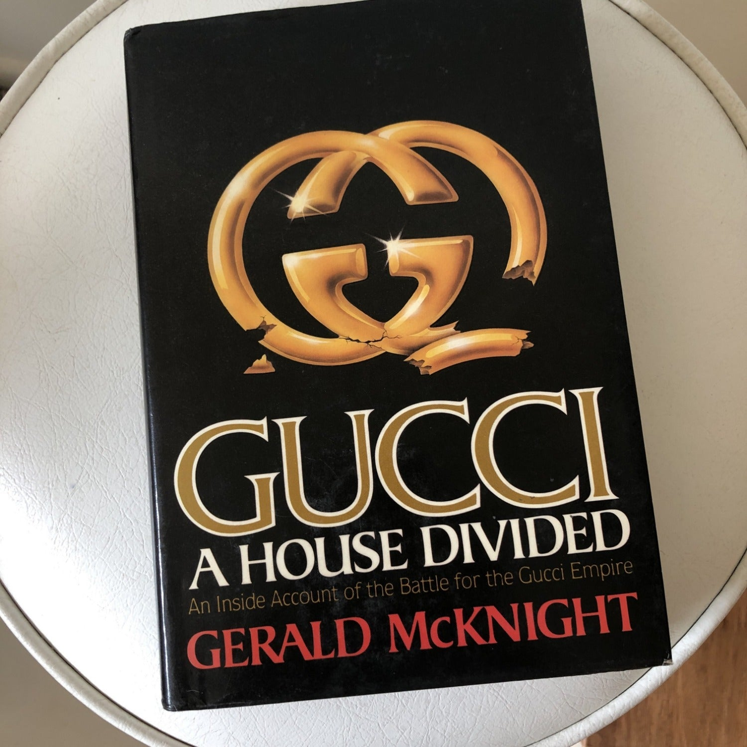 Gucci: A House Divided by Gerald McKnight