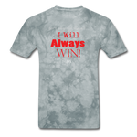 Exclusive Sports Favorite Always Win-T Shirt - The Indy City - King B. - grey tie dye