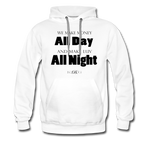 Streetwear, Workout All Day Unisex Hoodie - The Indy City - King B. - white