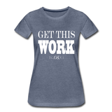 King B. Work Women's Premium T-Shirt - heather blue