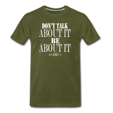 King B. Be Premium T-Shirt - olive green