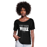 King B. Get This Work Women's Flowy T-Shirt - black