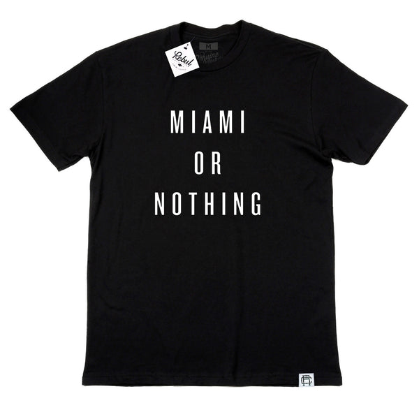 Rebul Collection Miami or Nothing Miami or Nowhere shirt