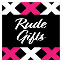 Rude Gifts