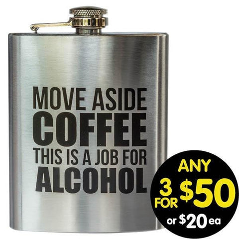Hip Flask Move Over Coffee 7oz