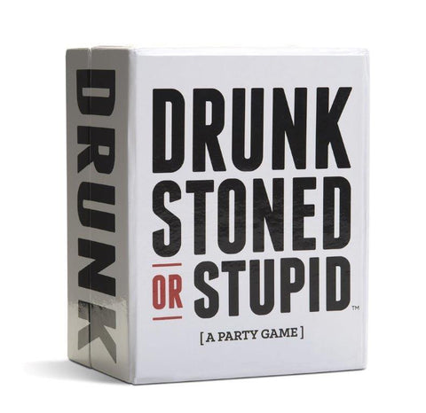 DRUNK STONED OR STUPID GAME