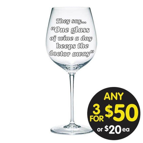 One a Day Keeps the Doctor Away 900ml Wine Glass