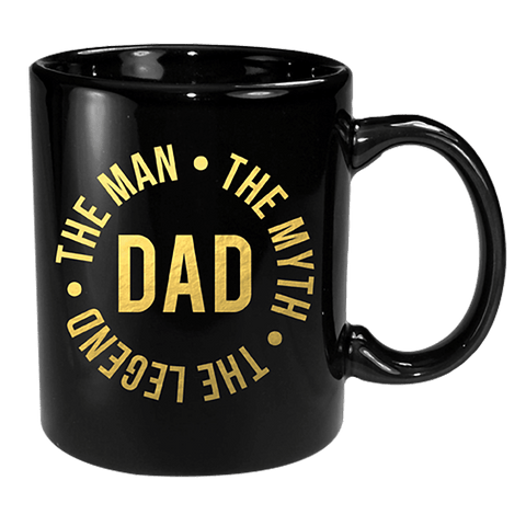 Coffee Mug - Dad Black & Gold The Man, Myth & Legend 12 Oz