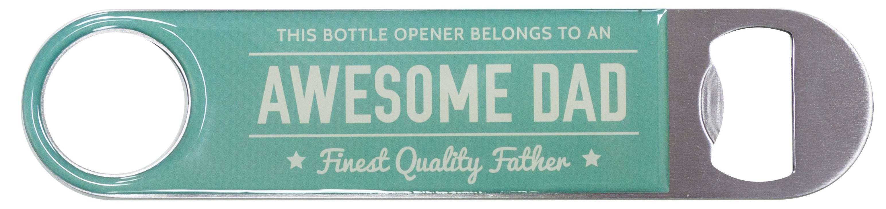 Bottle Opener Awesome Dad
