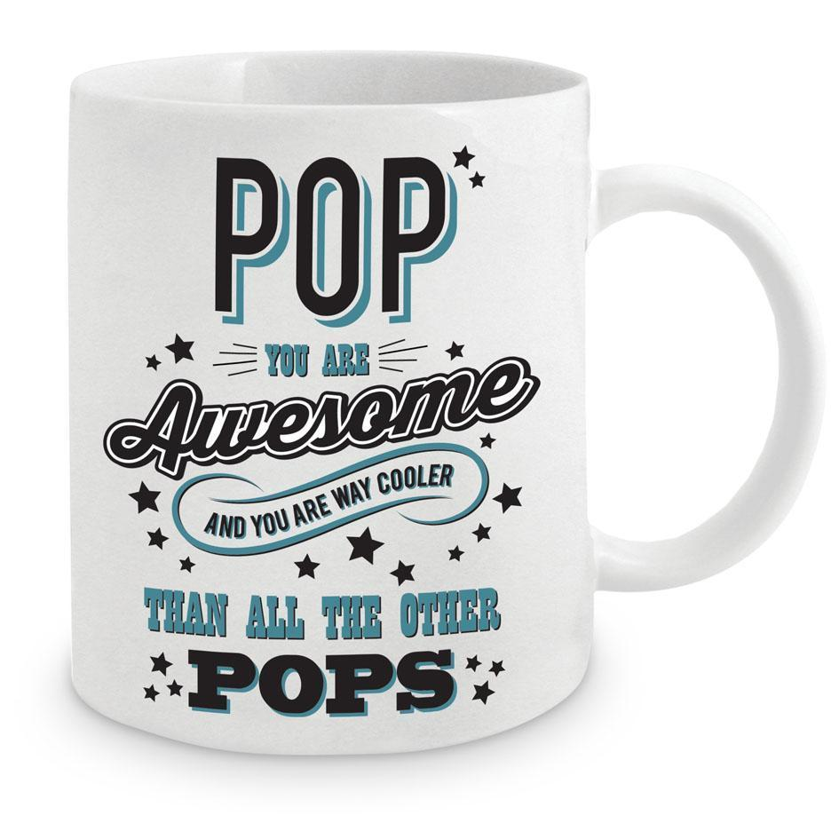 Pop You Are Awesome Coffee Mug