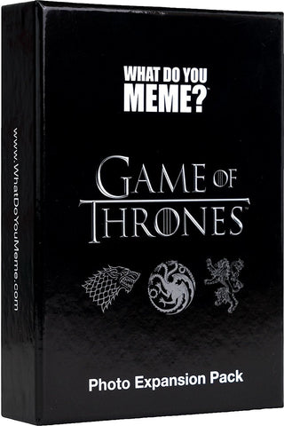 What Do You Meme? Games of Thrones Expansion Pack
