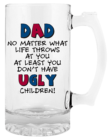 Stein Glass Dad No Matter What Life Throws At You
