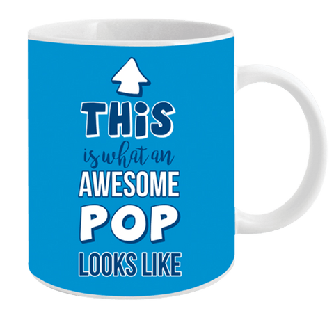 Coffee Mug This Is What An Awesome Pop Looks Like 12 Oz