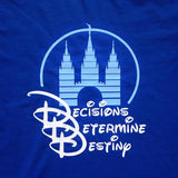 Men's Decisions Determine Destiny Shirt