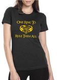 One Ring To Rule Them All CTR Shirt - Women's