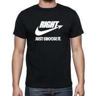 Right Just Choose It Shirt - Men's