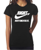 Right Just Choose It Shirt - Women's