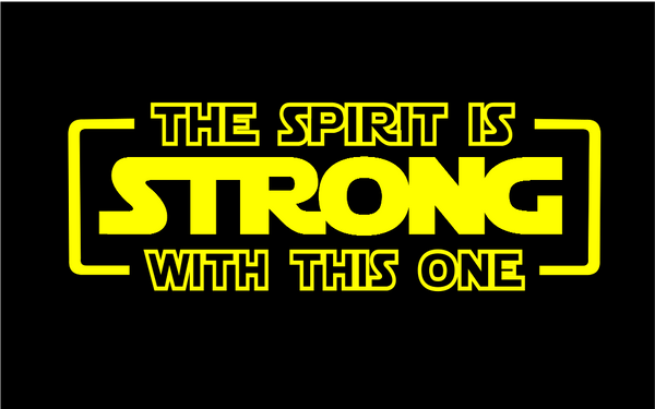 The Spirit Is Strong With This One Shirt (Youth)