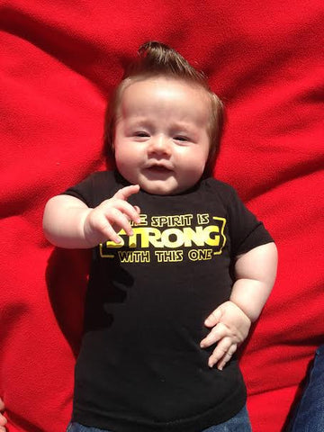 The Spirit Is Strong With This One Shirt (Infant)