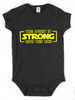 The Spirit Is Strong With This One Onesie (Infant)