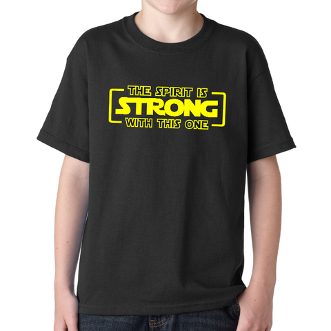 The Spirit Is Strong With This One - Youth Shirt