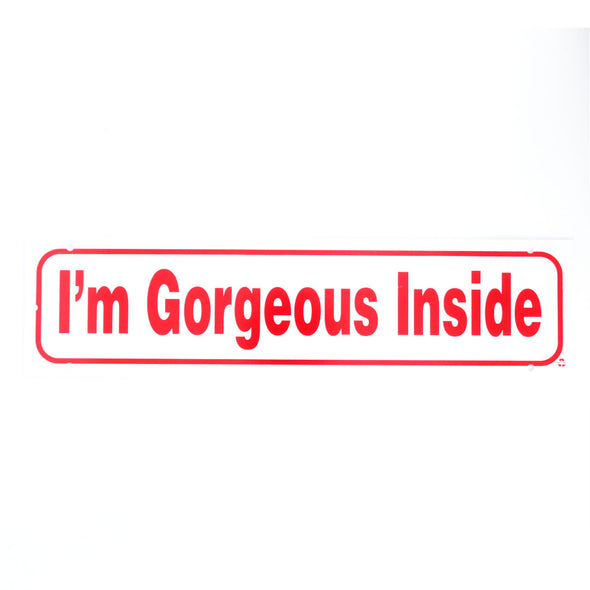 Rider Sign-I'M GORGEOUS INSIDE