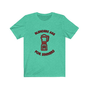 Neon Blenders are for Sinners