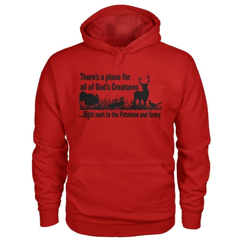 Theres A Place For All Of Gods Creatures Hoodie - Cherry Red / S - Hoodies