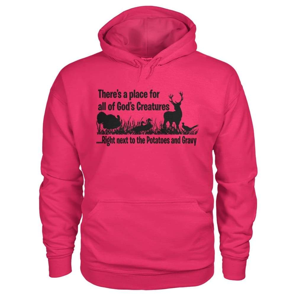 Theres A Place For All Of Gods Creatures Hoodie - Heliconia / S - Hoodies