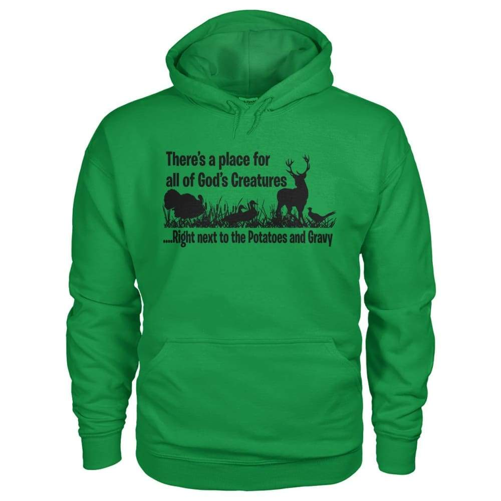 Theres A Place For All Of Gods Creatures Hoodie - Irish Green / S - Hoodies