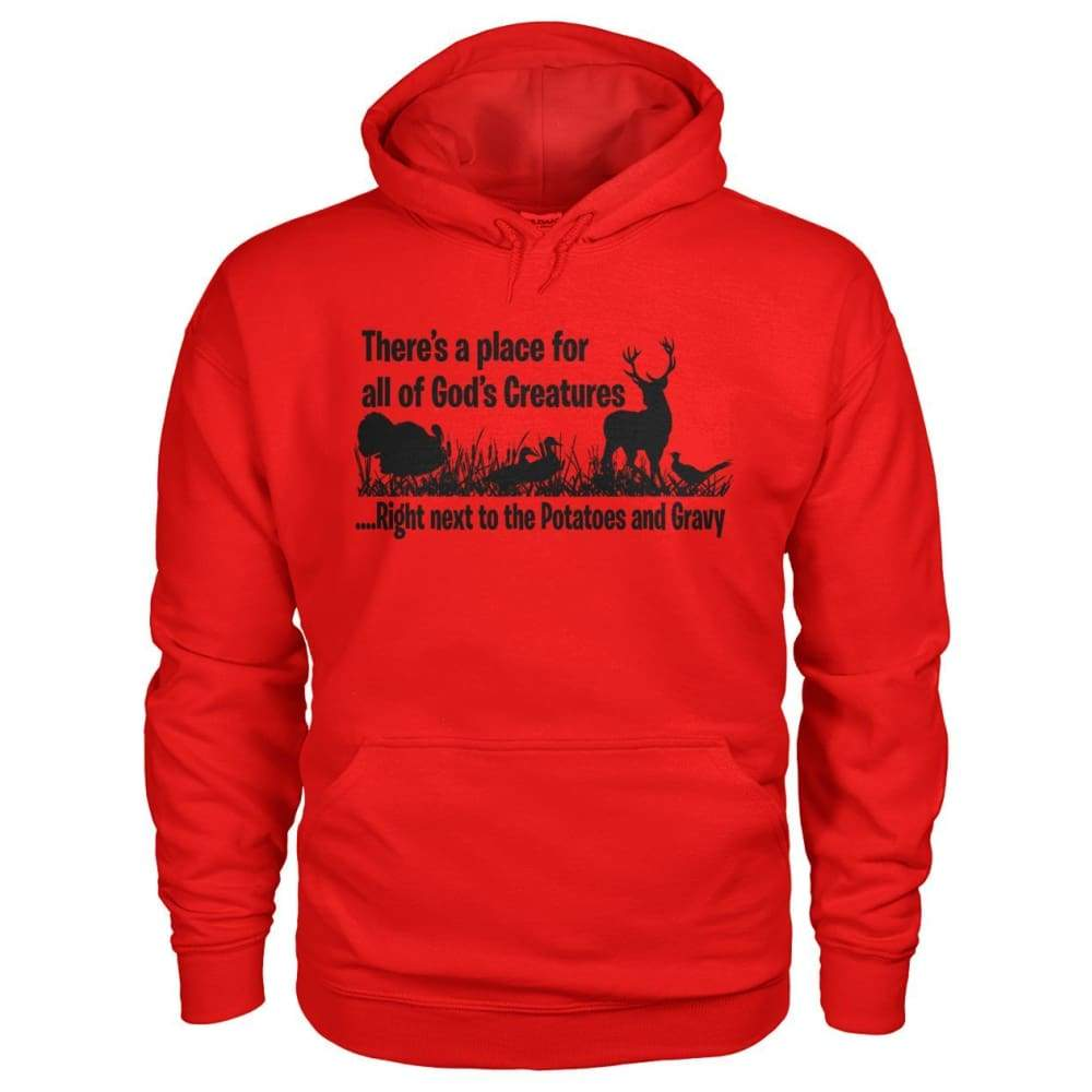Theres A Place For All Of Gods Creatures Hoodie - Red / S - Hoodies