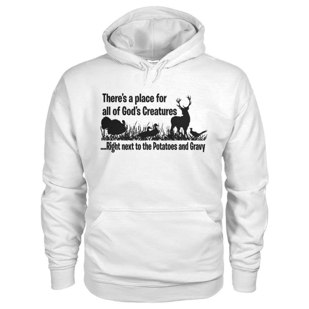 Theres A Place For All Of Gods Creatures Hoodie - White / S - Hoodies