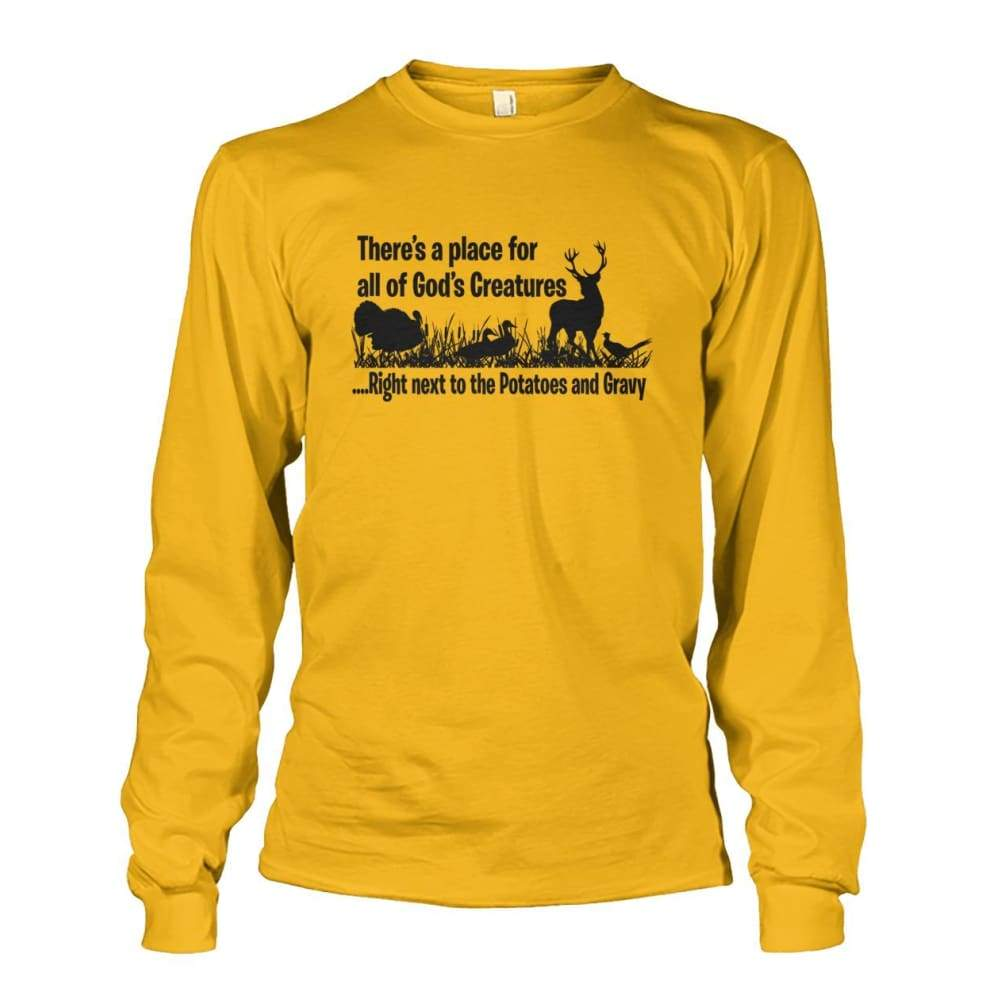 Theres A Place For All Of Gods Creatures Long Sleeve - Gold / S - Long Sleeves