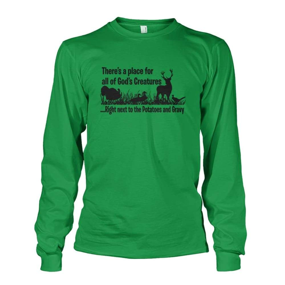 Theres A Place For All Of Gods Creatures Long Sleeve - Irish Green / S - Long Sleeves