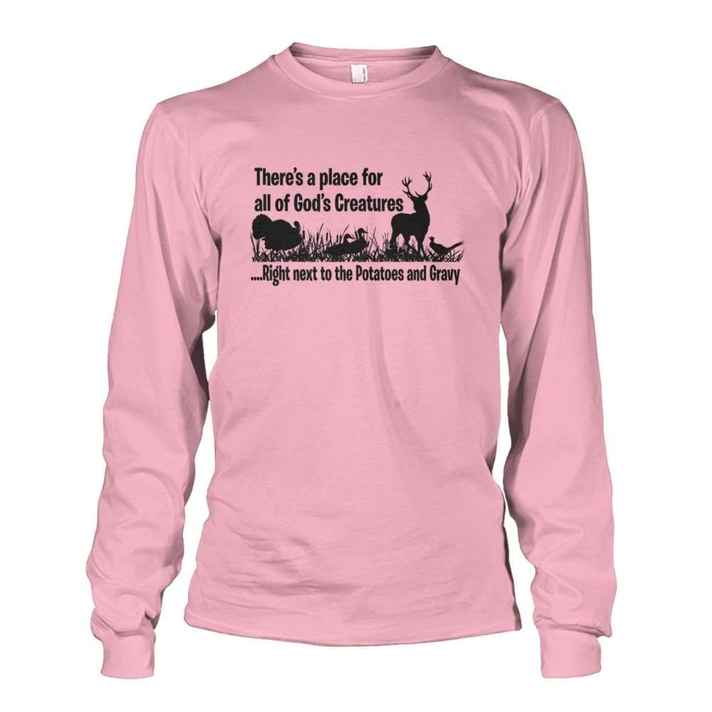 Theres A Place For All Of Gods Creatures Long Sleeve - Light Pink / S - Long Sleeves
