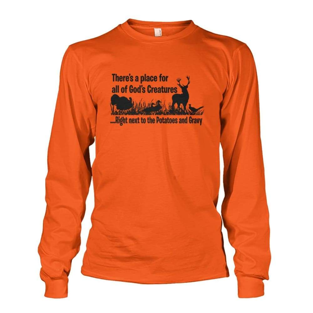 Theres A Place For All Of Gods Creatures Long Sleeve - Orange / S - Long Sleeves