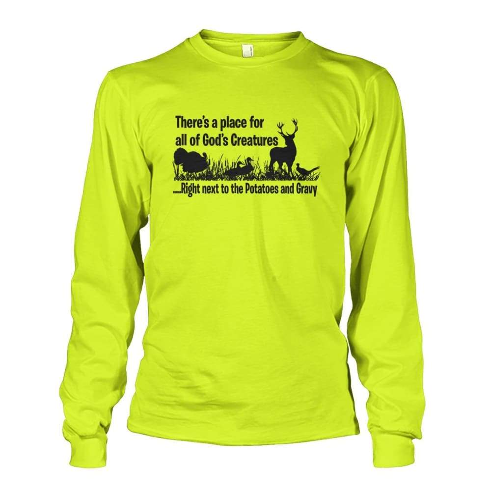 Theres A Place For All Of Gods Creatures Long Sleeve - Safety Green / S - Long Sleeves