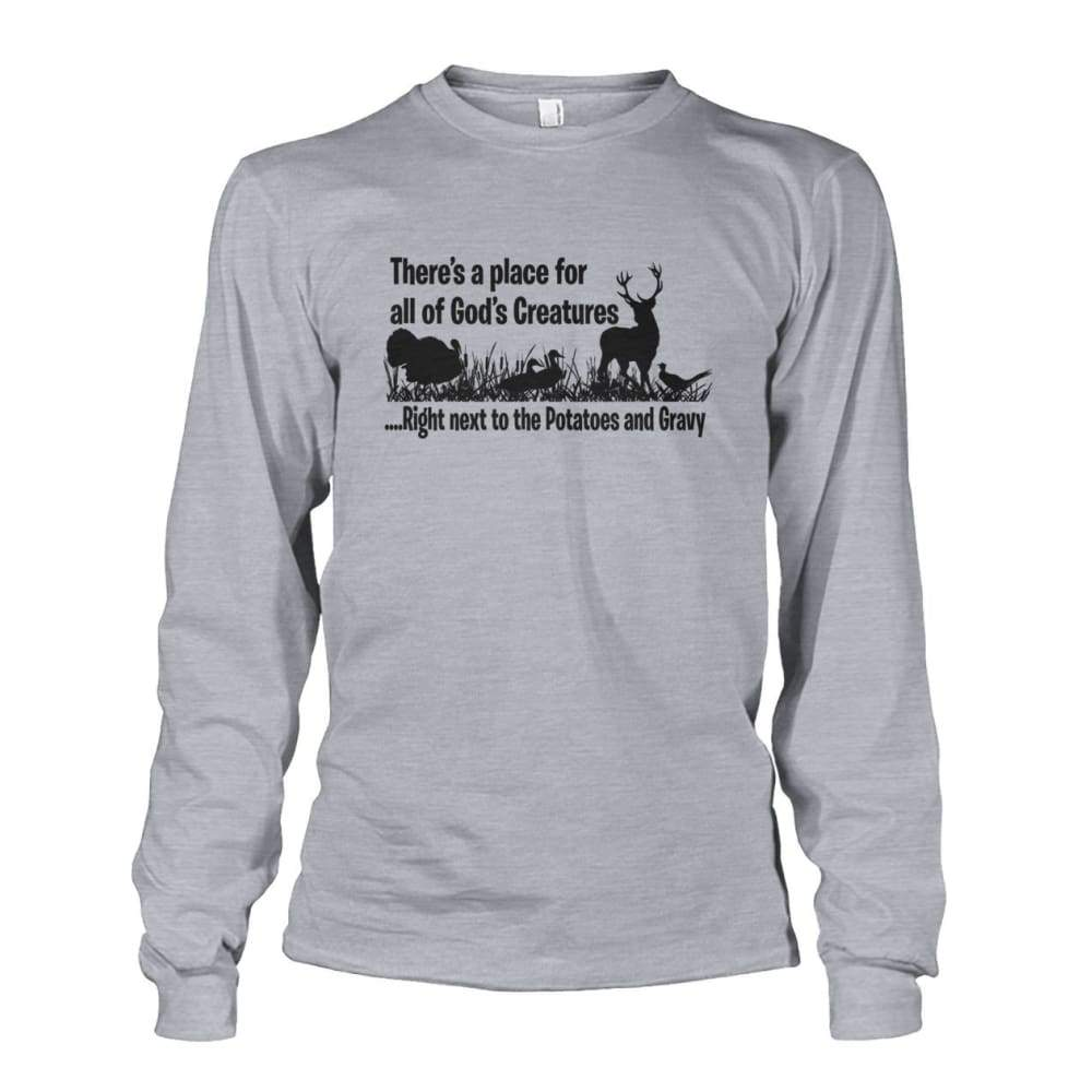 Theres A Place For All Of Gods Creatures Long Sleeve - Sports Grey / S - Long Sleeves