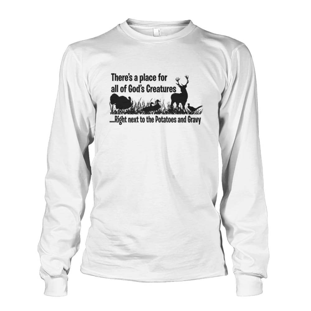 Theres A Place For All Of Gods Creatures Long Sleeve - White / S - Long Sleeves