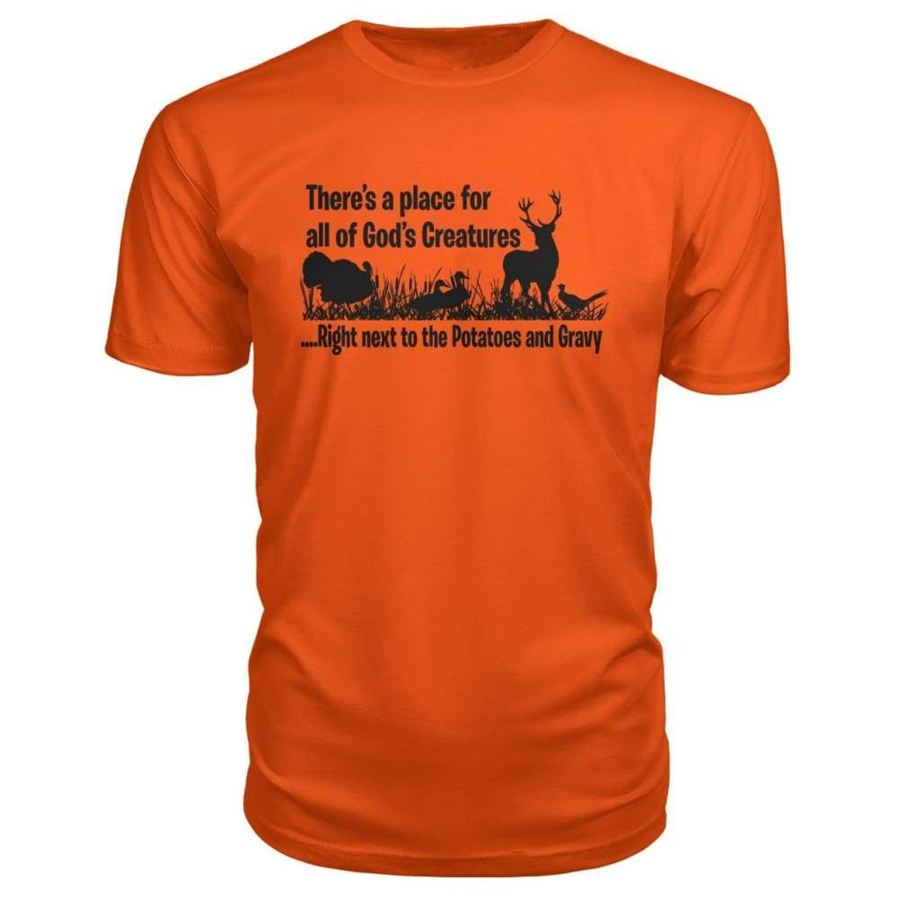 Theres A Place For All Of Gods Creatures Premium Tee - Orange / S - Short Sleeves
