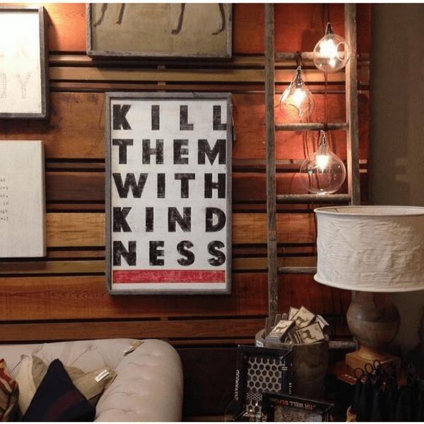 ART PRINT - Kill Them with Kindness-Art Print-Default-Jack and Jill Boutique